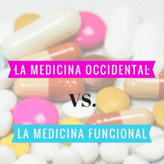 La medicina occidental vs. la medicina funcional